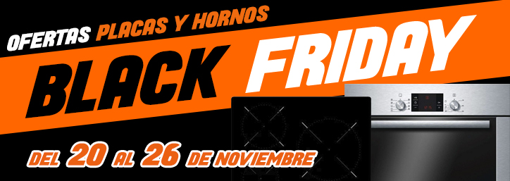 Black Friday Hornos y Placas