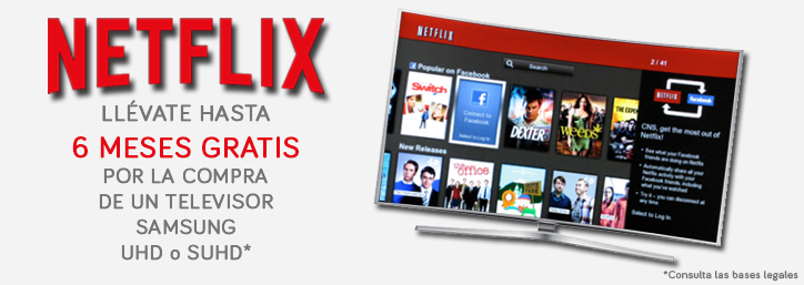 Hasta 6 meses gratis en Netflix con los televisores Samsung UHD y SUHD.