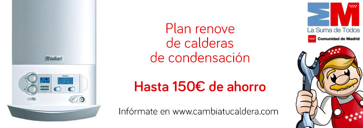 Plan Renove de calderas 2015 de la Comunidad de Madrid